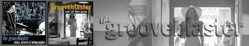 The Grooveblaster